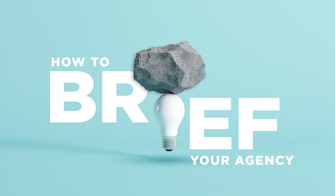 how to brief your agency