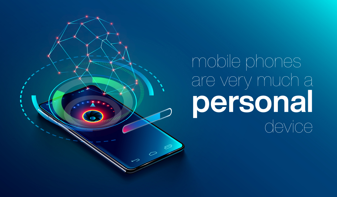 The mobile phone is a personal device
