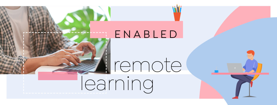 Enabled remote learning