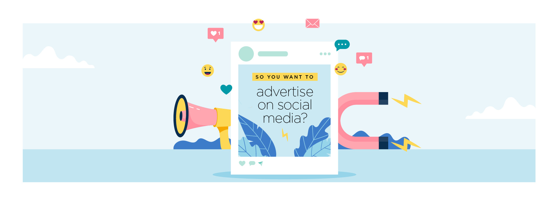 So you want to advertise on social media?