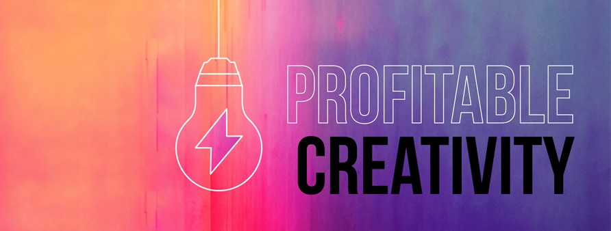Profitable creativity in your marketing