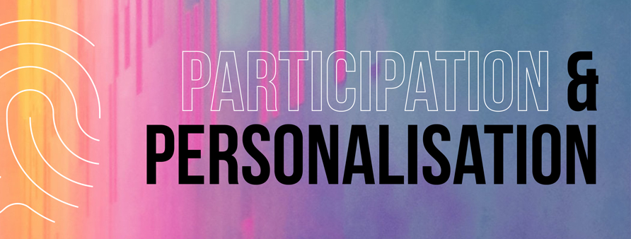 Add Participation & Personalisation into your 2021 marketing