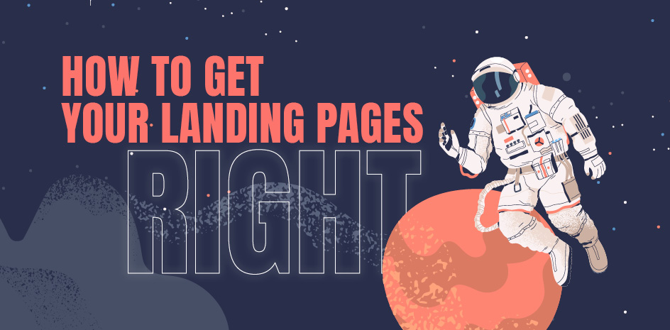 How to get your landing pages right